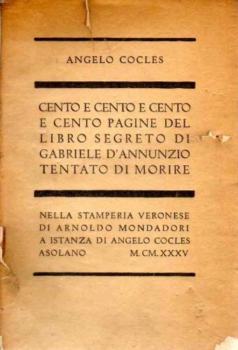Cento pagine del libro segreto di gabriele d' annunzio tentato di